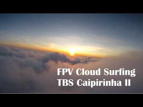 fpv-cloud-surfing-at-golden-hour-tbs-caipirinha-ii