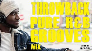 Old School Throwback 90's Pure R&B mixed by m.t.h.o