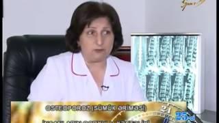 Dr.İradə Hacıyeva OSTEOPOROZ-sümük əriməsi haqqında məlumat verdi