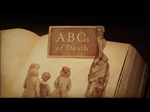 ABCs of Death 2 Clip 'Opening Credits'