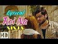 Roi Na - Ninja (Lyrical Video) Shiddat | Nirmaan | Goldboy | Tru Makers