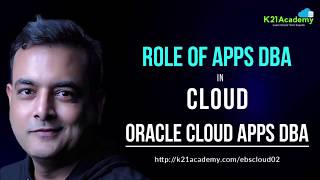 Oracle EBS R12 on Cloud : Role of Oracle Apps DBA R12 On Cloud