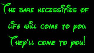 Bare Necessities - The Jungle Book Lyrics HD