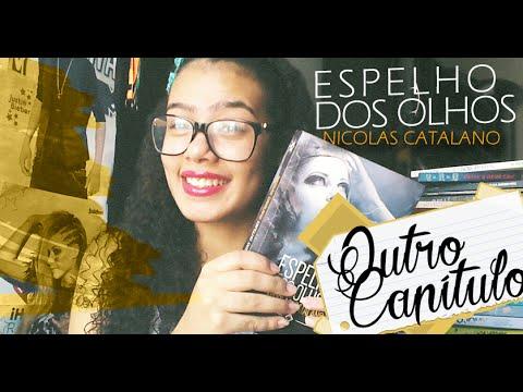 Resenha: ESPELHO DOS OLHOS , Nicolas Catalano | Outro Capítulo