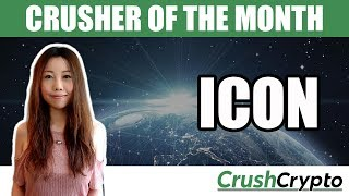 Crusher of the Month: ICON (ICX)  - Blockchain Designed For Real World Use