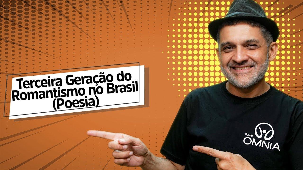 Terceira Geração do Romantismo no Brasil (Poesia)