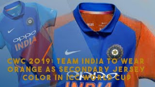 cwc 2019 team india to wear orange as secondary jersey color in icc
