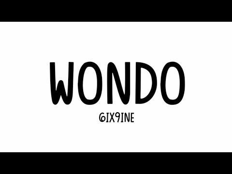6ix9ine - Wondo [Lyrics Video]