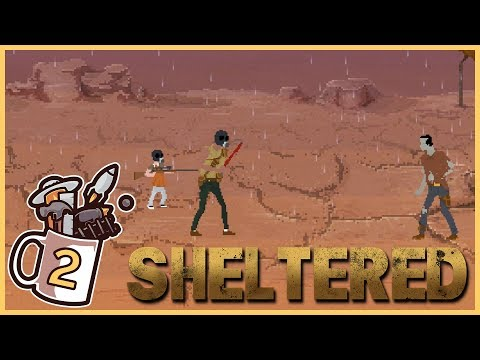 That's NOT a BB Gun! | Sheltered #2 - Let's Play / Gameplay