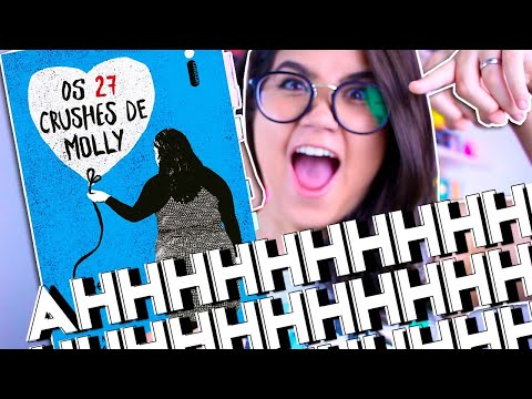 OS 27 CRUSHES DE MOLLY, BECKY ALBERTALLI (YA) | Pronome Interrogativo