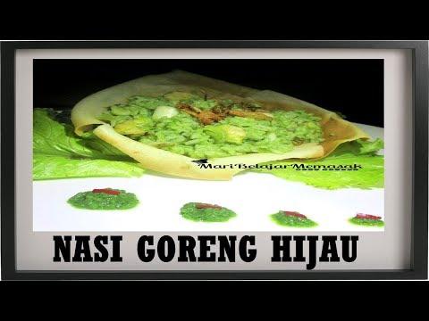 Video Nasi Goreng Hijau - Mari Belajar Memasak