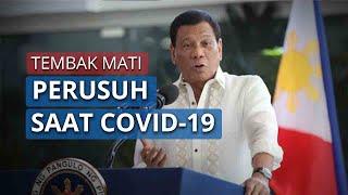 Presiden Filipina Rodrigo Duterte Perintahkan Polisi Menembak Mati Perusuh saat Lockdown Covid-19