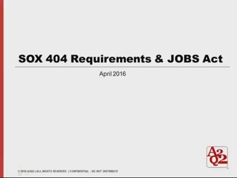 #34   SOX 404 Requirements & JOBS Act - YouTube