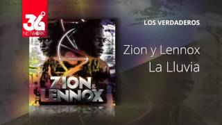 La Lluvia (Audio) - Zion y Lennox (Video)