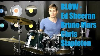 BLOW Drum Tutorial   Ed Sheeran With Bruno Mars And Chris Stapleton
