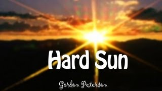 Indio Gordon Peterson Hard Sun Original Video