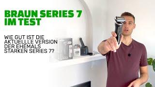 Braun Series 7 im Test: Die alte Version war unglaublich gut - wie gut ist die aktuelle? (2021)