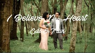 I Believe My Heart (Covered by Edi & Tiwi)