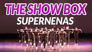 SUPERNENAS - THE SHOW BOX 2016