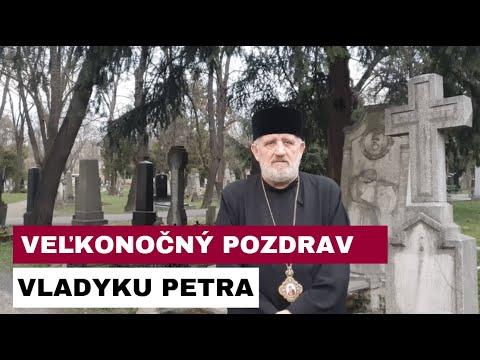 VLADYKA PETER RUSNÁK NÁM ŽELA POŽEHNANÉ SVIATKY