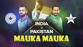 Mauka Mauka New Video 2019 | India VS Pakistan 2019 | | ICC #CWC19: Cricket Ka Crown Hum Le Jayenge!