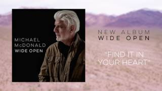 Michael McDonald - Find it in Your Heart (Official Audio)
