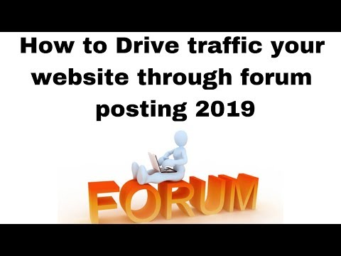 How to Drive traffic your website through forum posting 2019
