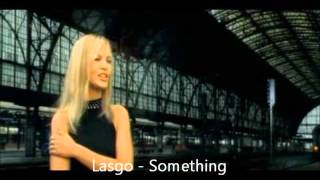 Lasgo - Something