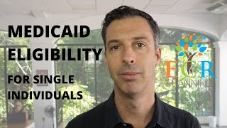 Medicaid Eligibility For Single Individuals