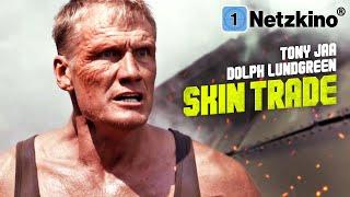Skin Trade (ACTION THRILLER ganzer Film Deutsch, DOLPH LUNDGREN Filme in 4K in voller Länge sehen)
