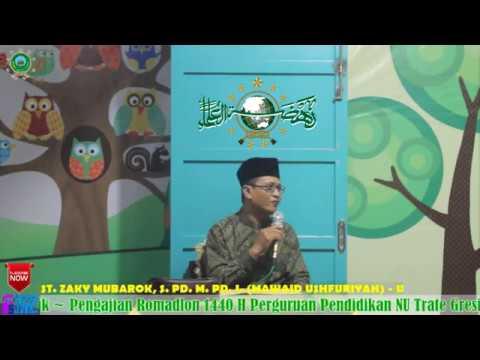 Pengajian Ramadhan 1440 H 29 Mei 2019 Ust. Zaky Mubarok (Mawaid Ushfuriyah) 3