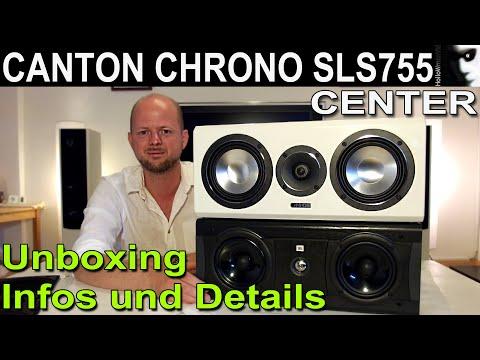 Canton Chrono SLS 755 Center / Unboxing & Produktpräsentation