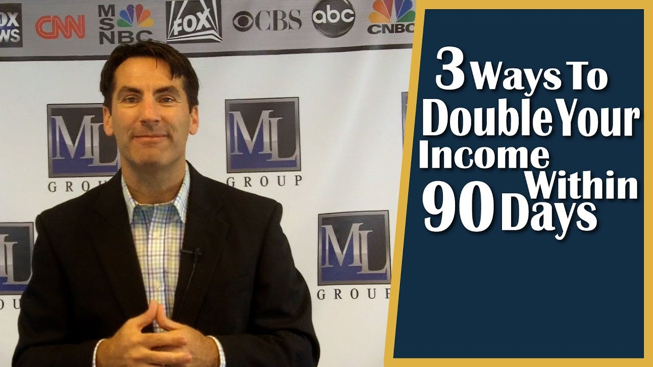 How Can You Double Your Real Estate Income in 90 Days?