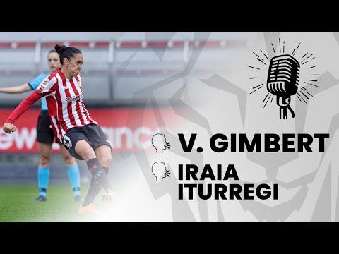 🎙️ V. Gimbert & Iraia Iturregi I post Athletic Club 2-1 Santa Teresa CD I J25 Primera Iberdrola