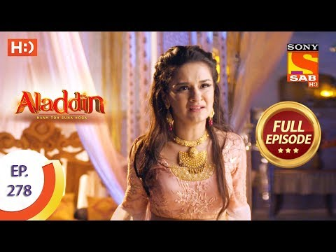 Aladdin - Ep 278 - Full Episode - 9th September, 2019