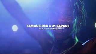 Famous Dex & 21 Savage Live At Ham On Everything