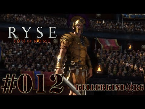 Ryse: Son of Rome [HD|60FPS] #012 - Arenaspaß mit Commodus ★ Let's Play Ryse