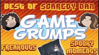 Best of Scaredy Dan - Game Grumps