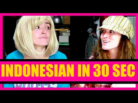 Learn Indonesian in 30 seconds: Indonesian the easy way