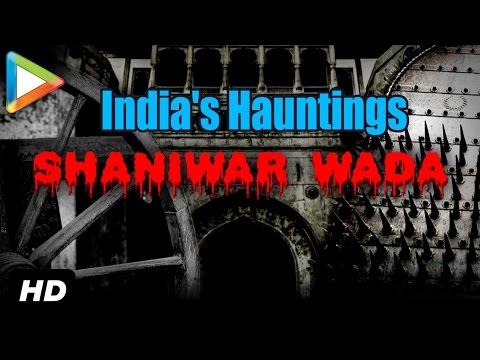 India's Hauntings | Shaniwar Wada Fort Most Haunted Place of Pune