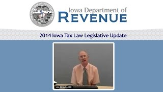 2014 Iowa Tax Law Legislative Update With Jim McNulty