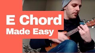 The E Chord On Ukulele - EASY!