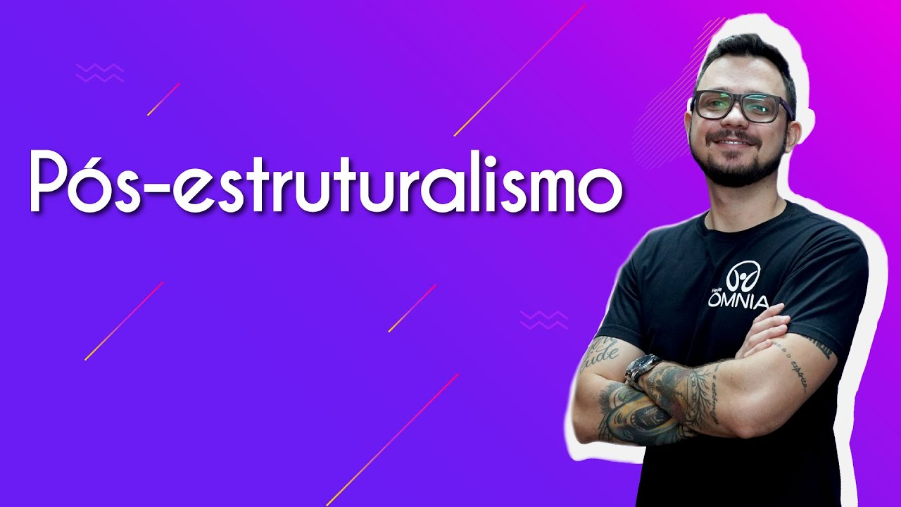 Pós estruturalismo