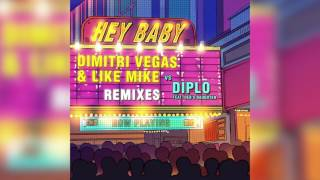 Dimitri Vegas & Like Mike & Diplo - Hey Baby (feat. Deb's Daughter) [Lost Frequencies Remix]