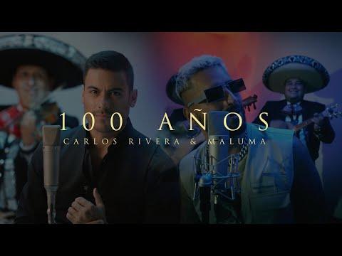 Carlos Rivera y Maluma - 100 Años