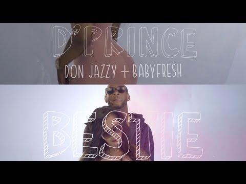 D'Prince - Bestie (ft. Don Jazzy & BabyFresh)