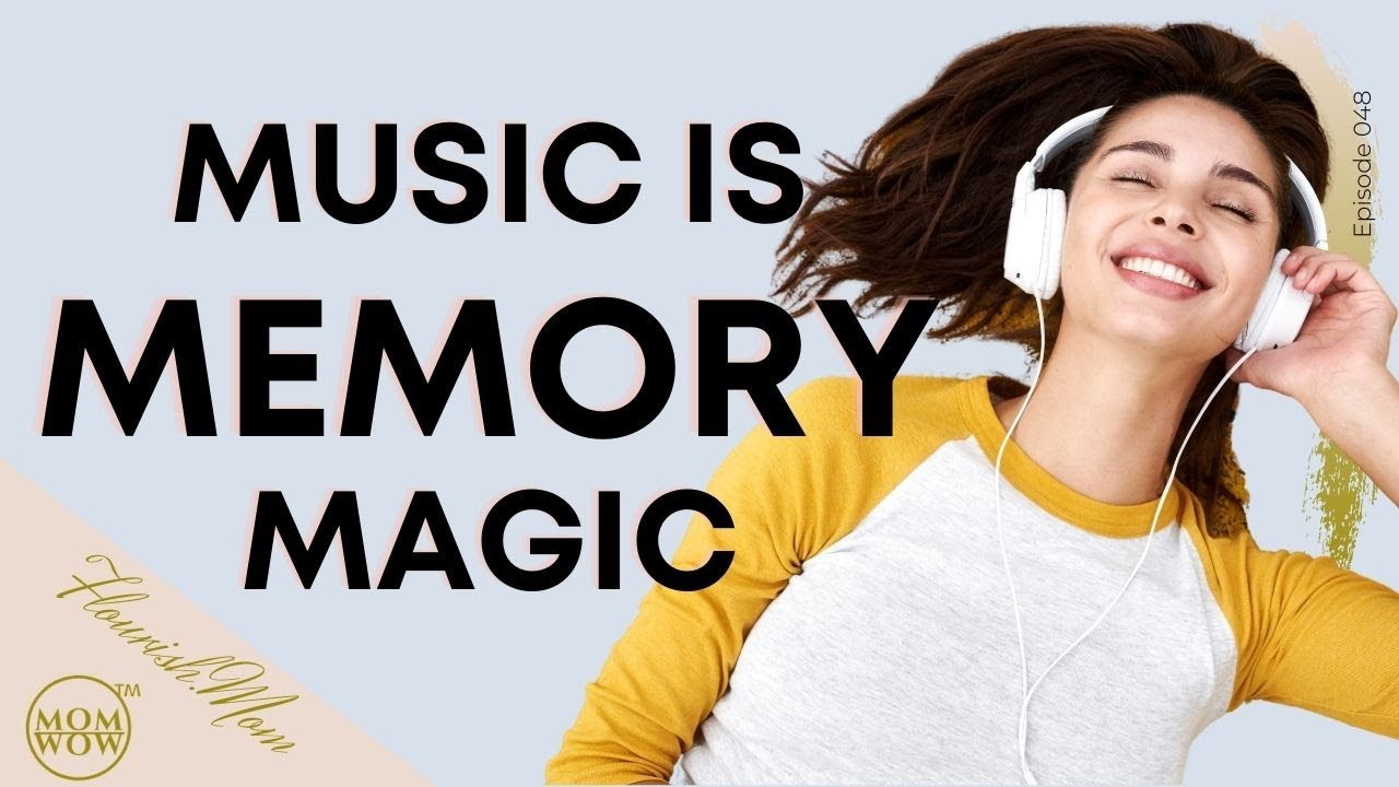 Music is Magic for our Memories & Learning