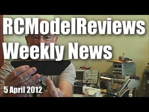 rcmodelreviews-weekly-news-5-april-2012