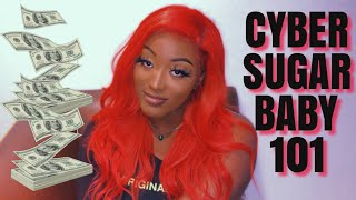 HOW TO BECOME A CYBER SUGAR BABY (sugar daddy strictly online) EXAMPLES AND REAL ADVICE!