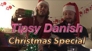 Tipsy Danish Christmas Special! #Advanced